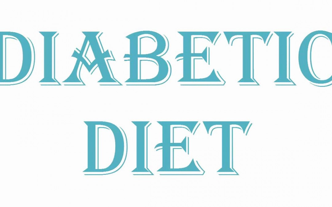 Living With Diabetes – Diabetic Diet To Live With Diabetes