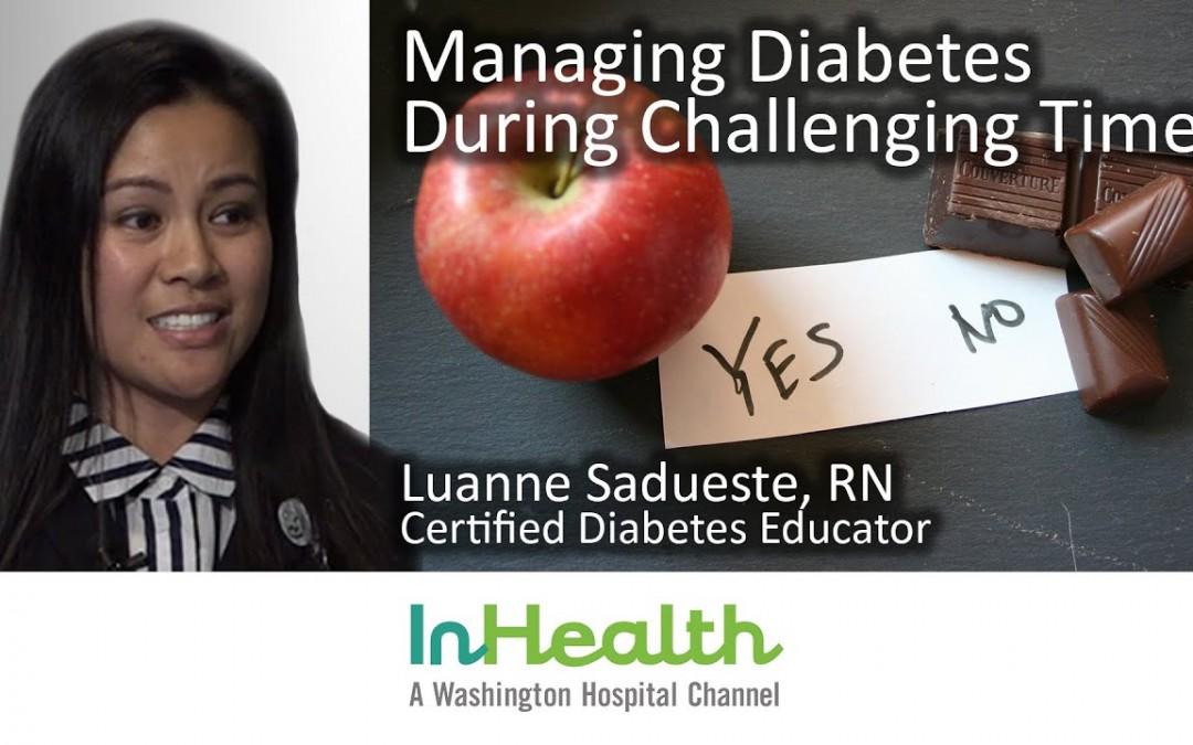 Managing Diabetes During Challenging Times