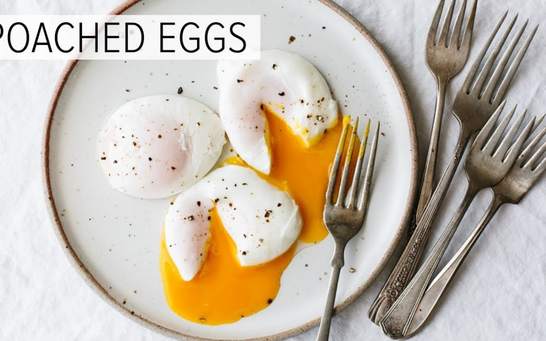 POACHED EGGS | how to poach an egg (perfectly)