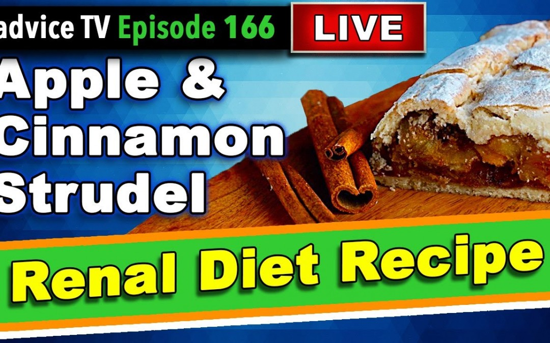 Renal Diet Recipes For Kidney Disease: Apple and Cinnamon Strudel
