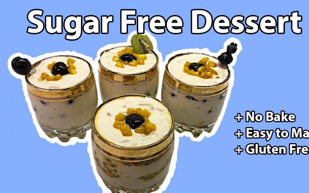 Sugar Free Dessert    Diabetic Friendly    Gluten Free    No Cooking or Oven Bake