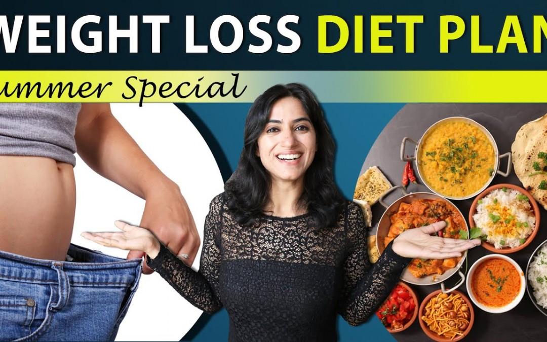 Summer special Weight Loss Diet Plan | By GunjanShouts