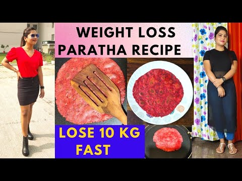 WEIGHT LOSS PARATHA RECIPE || QUICK EASY PARATHA FOR WEIGHT LOSS IN HINDI || BREAKFAST RECIPE