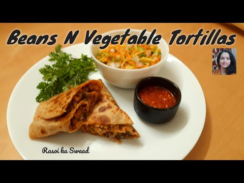 Beans and vegetable Tortillas | Healthy breakfast recipe for diabetes thyroid and weight loss
