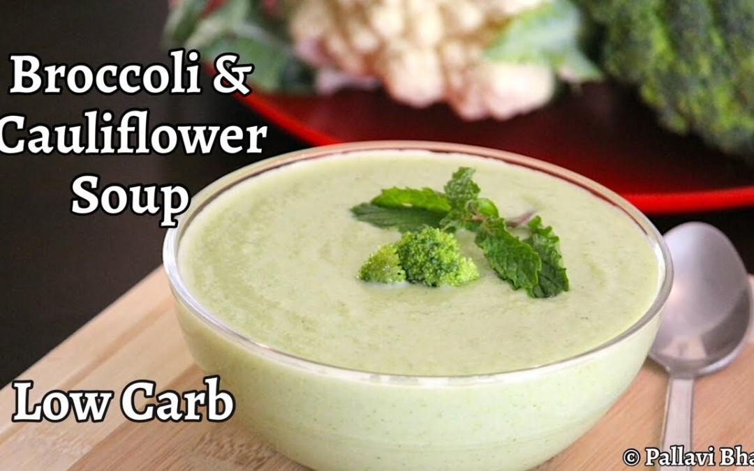 Broccoli & Cauliflower Soup | Cream of Cauliflower Soup | Low Carb Soup | Diabetic Recipes