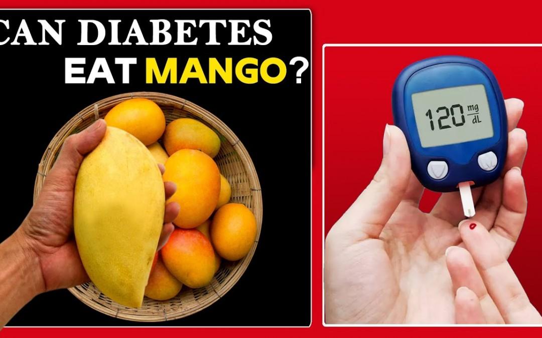 Can diabetes eat mango? | Free Diabetes