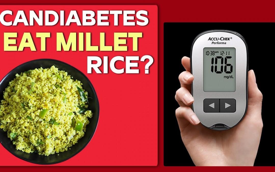 Can Diabetes Eat Millet Rice? | Free Diabetes