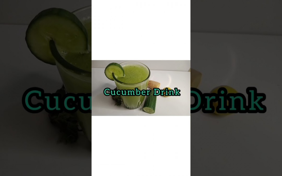 Cucumber Healthy Drink     Diabetes Control   Weight Loss Drink #shorts