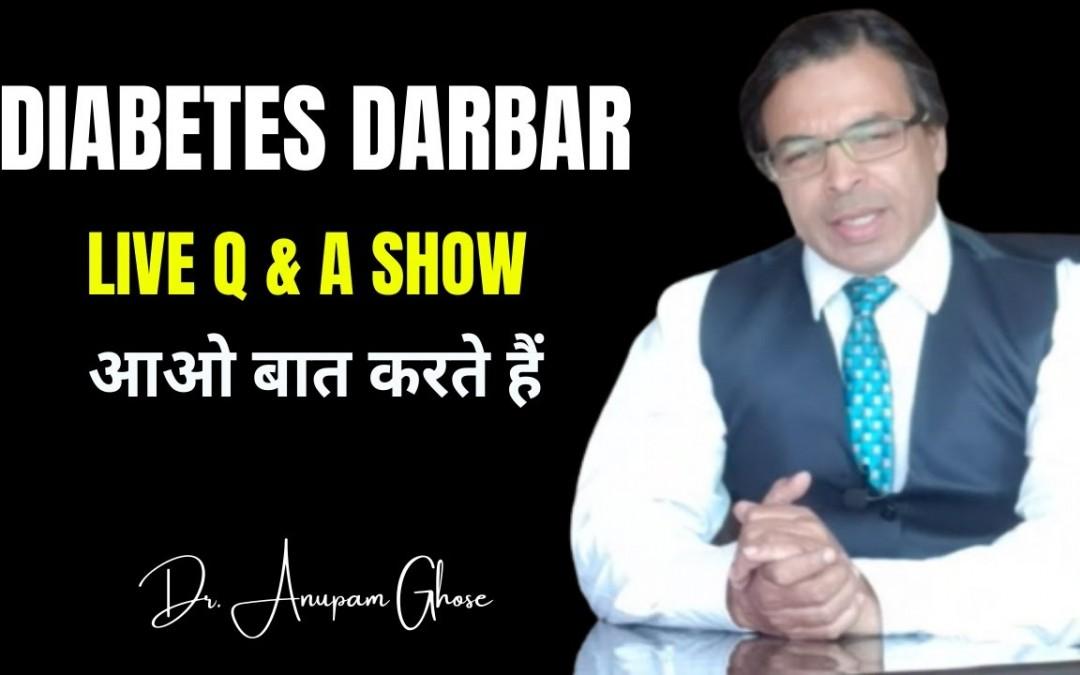DIABETES DARBAR   LIVE Q & A   DIAAFIT   DR. ANUPAM GHOSE