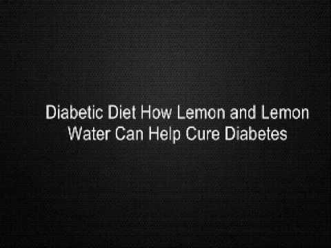 Diabetic Diet How Lemon and Lemon Water Can Help Cure Diabetes