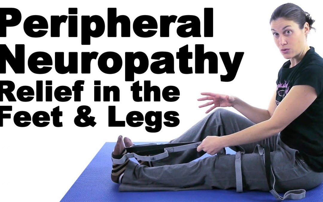 Peripheral Neuropathy Relief in the Feet & Legs – Ask Doctor Jo