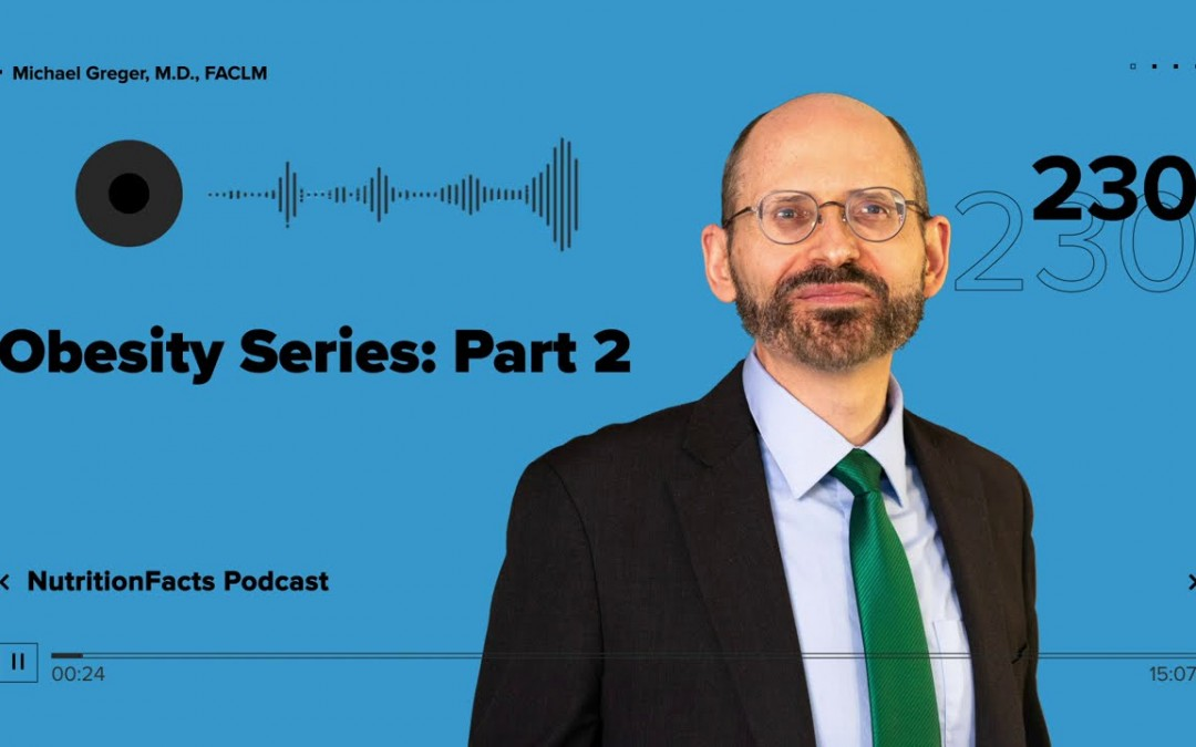 Podcast: Obesity Series: Part 2