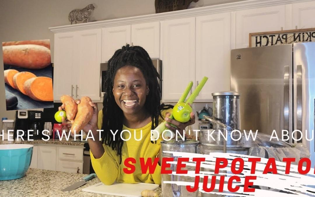 Secret Sweet Potatoe Juice Recipe GREAT for DIABETICS, improving digestion & HIGH blood pressure