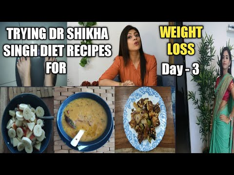 Trying Dr.Shikha Singh Recipes for Weight Loss|Day – 3| with my twist| Weight loss hua ya nahi?