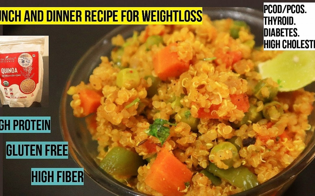 Weightloss Lunch/ Dinner Recipe| High protein weightloss recipe| Neuherb Quinoa| PCOS, Thyroid meal