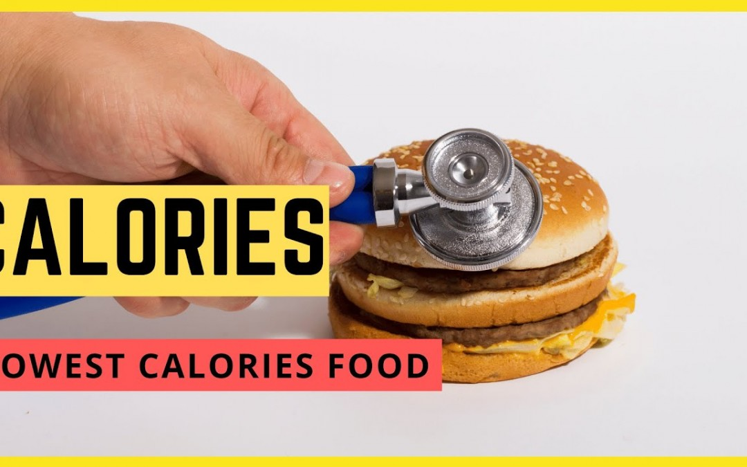 What Is The Lowest Calories Food? | 19 Food Zero Calories