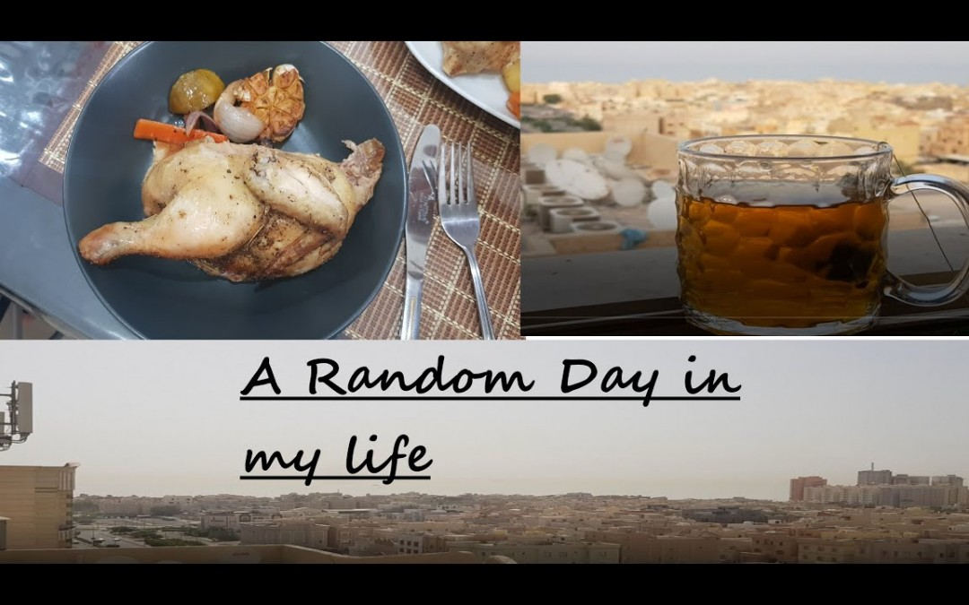 A Random Day in my life