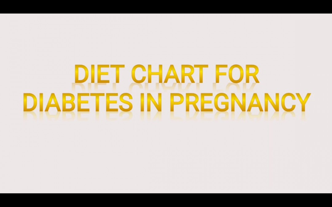 diet Chart for diabetic pregnant lady. Combination of Asian and mediterranean diet