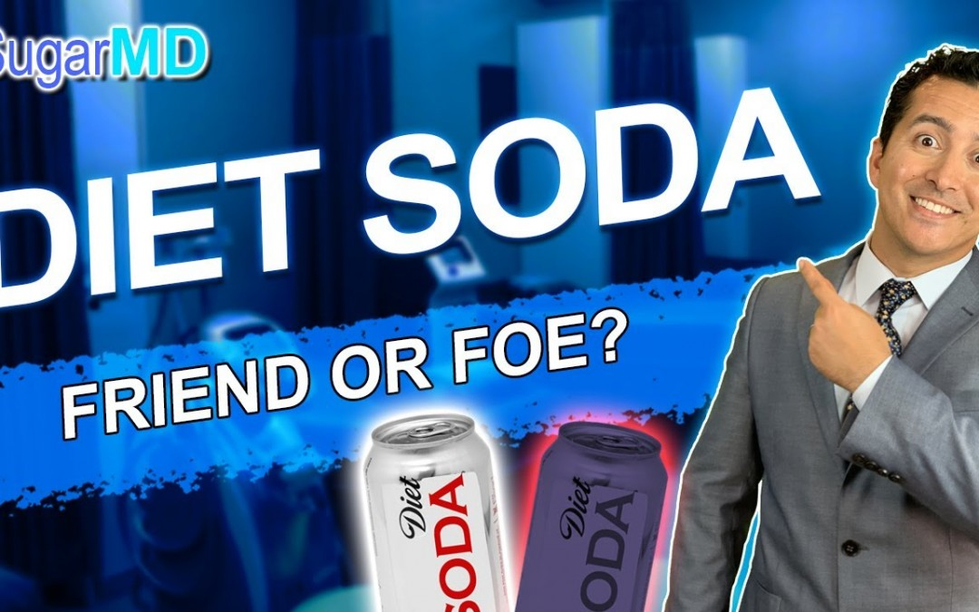 Is Diet Soda Bad for you? Diabetes Doctor explains. SugarMD