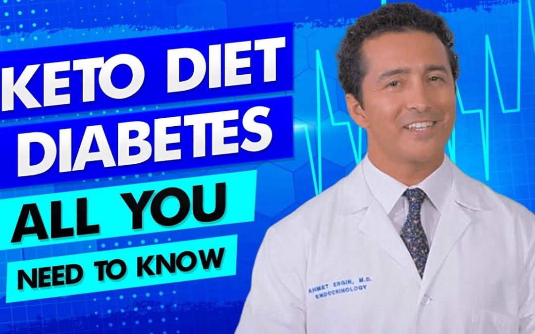 Keto diet with Diabetes – Diabetes Doctor Explains how!