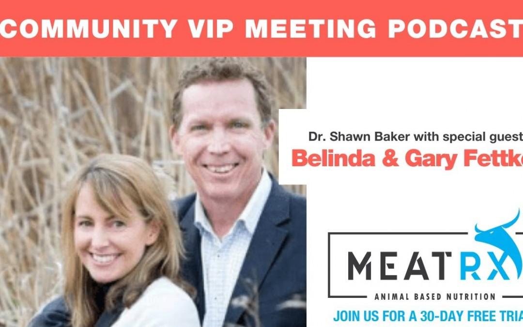 MeatRx Carnivore Community Meeting with Belinda & Gary Fettke