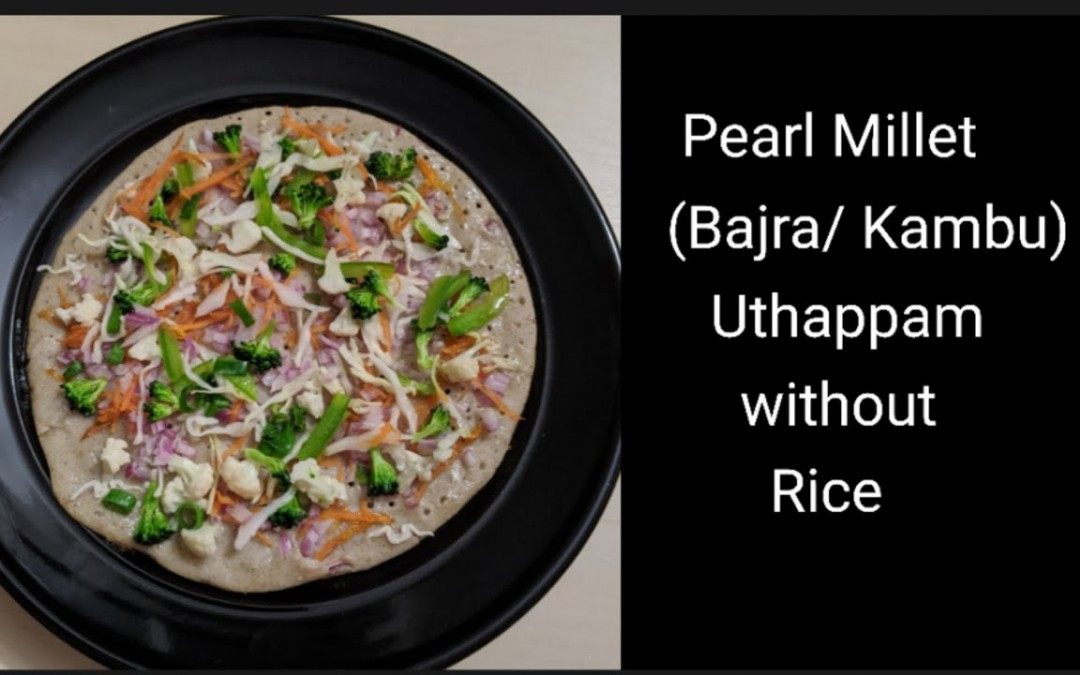 Pearl Millet Uthappam without Rice in Tamil/Kambu Veg Uthappam/Diabetic breakfast/Weight Loss Recipe