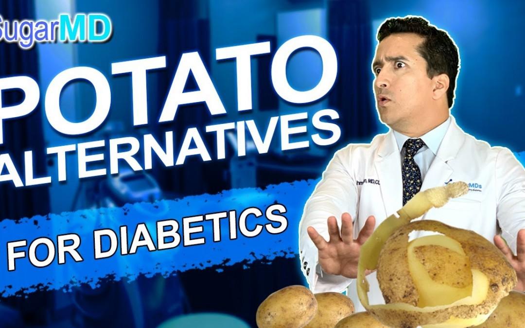 Potato Alternatives! Diabetes Control Tips for Diabetic Diet. SugarMD
