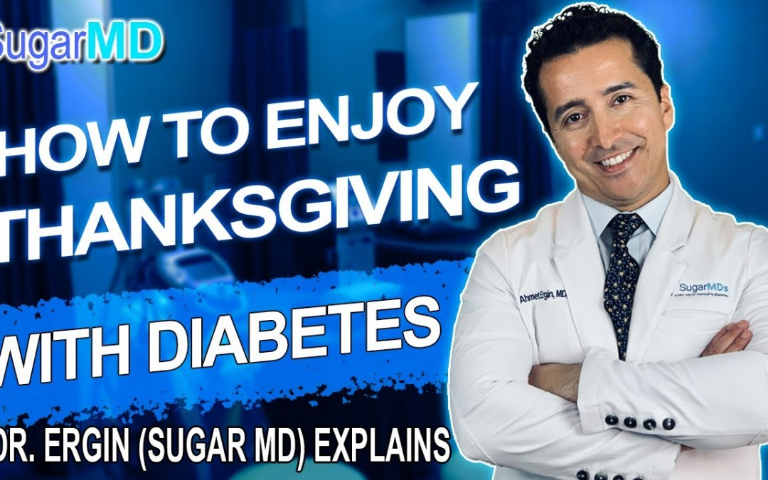 TIPS to Keep BLOOD SUGAR Normal with diabetic diet and medications During Thanksgiving.