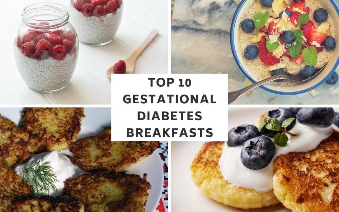Top 10 Gestational Diabetes Breakfast Ideas (& recipes) No Eggs!