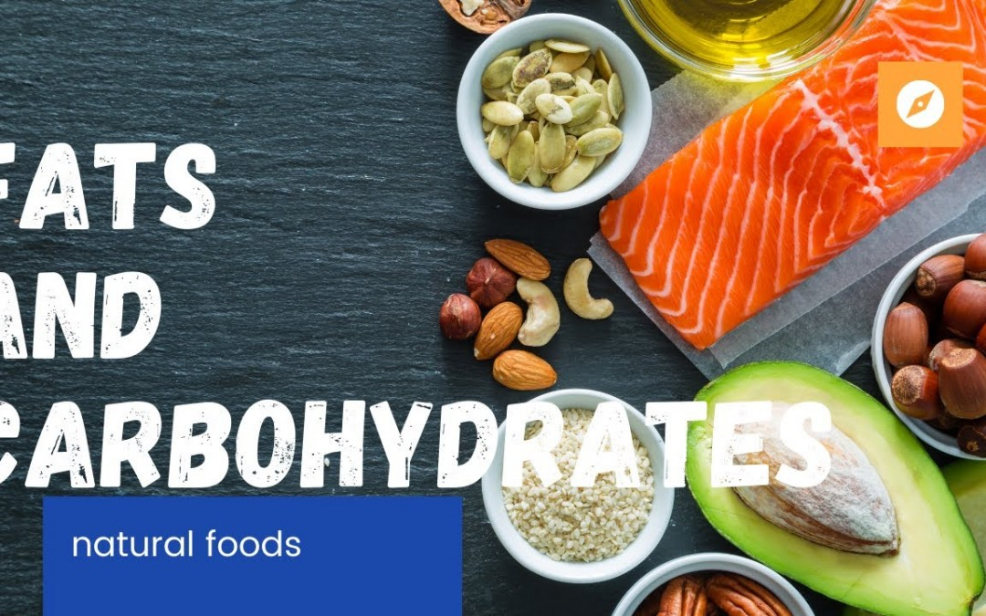 Understanding Fats and carbohydrates and their role in a healthy diet