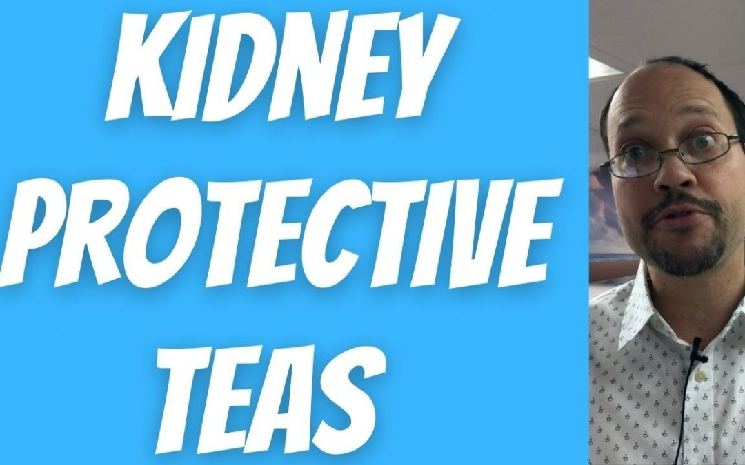 What Tea Is Good For Kidney Disease? Herbal Tea For Kidney Health That You Should Start Drinking Now