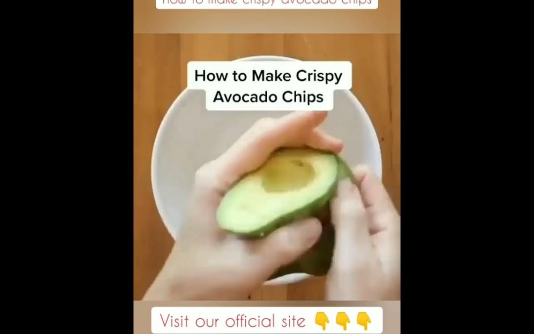 How to make crispy avocado chips at home, avocado recipes
